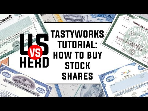 Tastyworks Tutorial: How To Buy Stock Shares