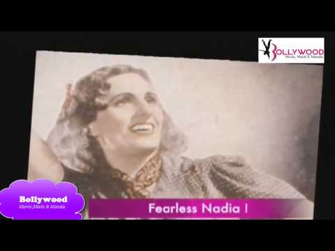Fearless Nadia - First Stunt Woman of Bollywood History