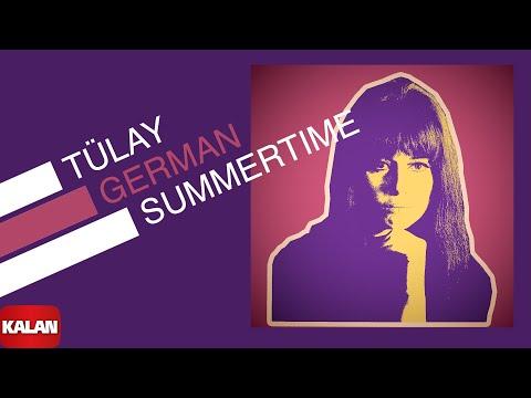 Tülay German - Summertime - [ Burçak Tarlası © 2000 Kalan Müzik ]
