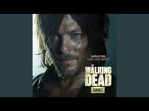 Love And Mercy (From The Walking Dead)