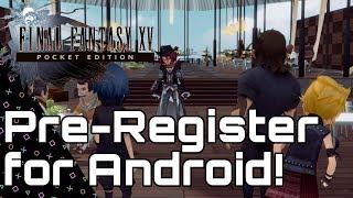 Final Fantasy XV POCKET EDITION! Pre-Register NOW!