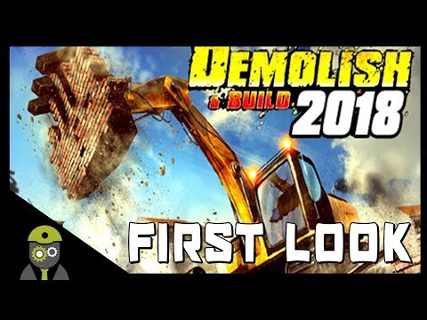 Demolish & Build 2018 (PC) - First Look - Beta Demo