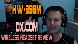 HW-399M (DX.com) - Wireless Headset Review (PC / PS4 / Xbox One)