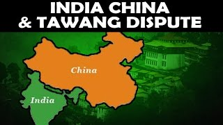 India, China and Tawang Issue