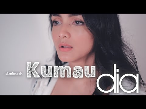 KUMAU DIA - ANDMESH | Metha Zulia (cover)