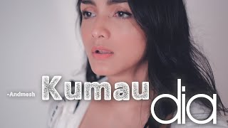 Download lagu KUMAU DIA - ANDMESH | Metha Zulia (cover)