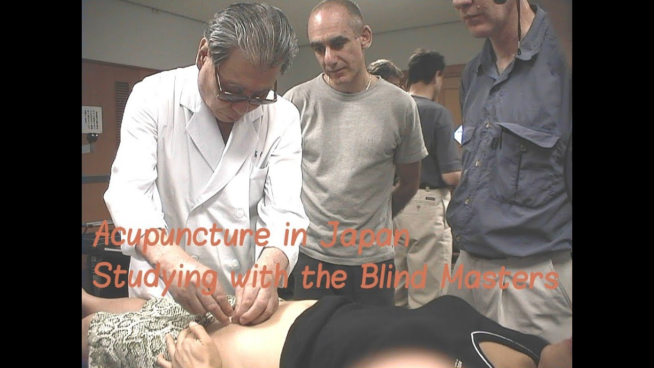 Toyohari in Japan - Training with the Blind Acupuncturists