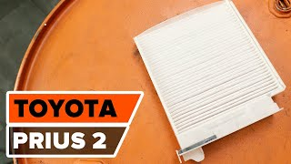 Hvordan erstatte kupèfilter på TOYOTA PRIUS 2