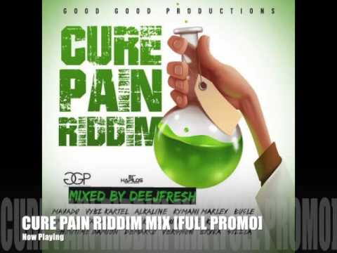 CURE PAIN RIDDIM MIX [FULL PROMO]  @DEEJFRESH