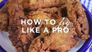 Learn to Cook: How to Fry Like a Pro