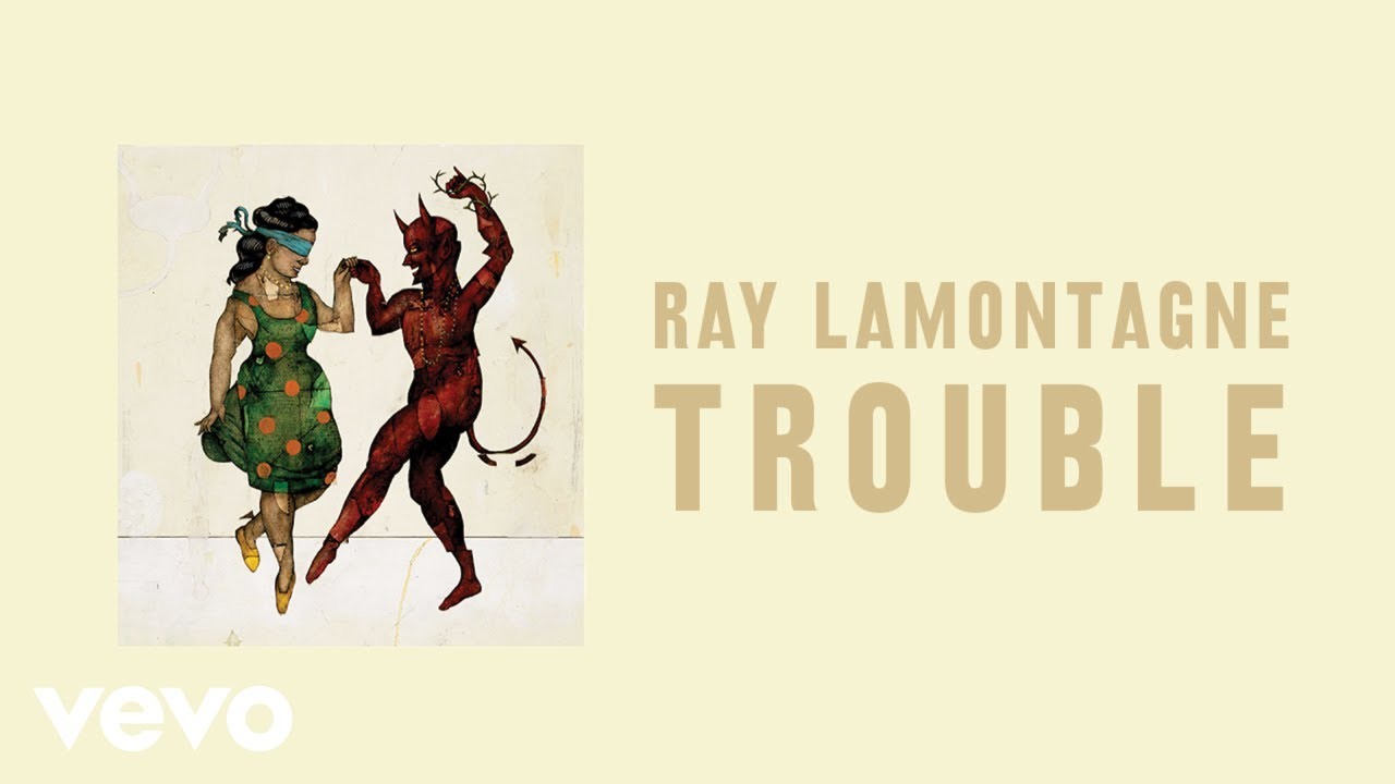 Download Ray LaMontagne - Trouble (Audio)