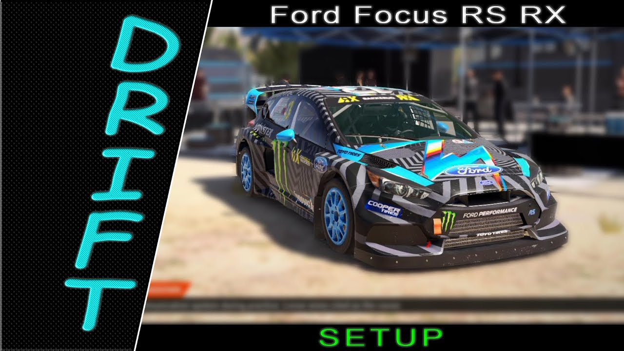 Dirt 4 Ford Focus Rs Rx Drift Setup Gameplay Best Moments