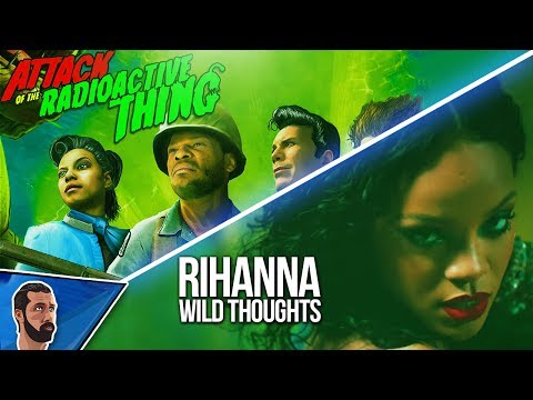Rihanna - Wild Thoughts Parody (Attack Of The Radioactive Thing IW DLC3 Song)