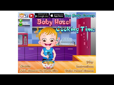 Babe Hazel Cooking Time - Baby Games - Games For Kids HD