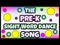 SIGHT WORDS PRESCHOOL | Pre-k Sight Words Dance Song | FUN SIGHT WORDS VIDEO | Sight Words Song