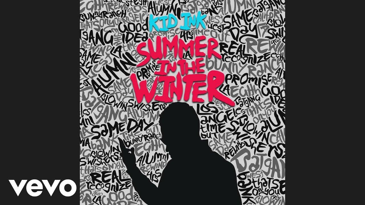 Download Kid Ink - Summer In The Winter (Audio) ft. Omarion