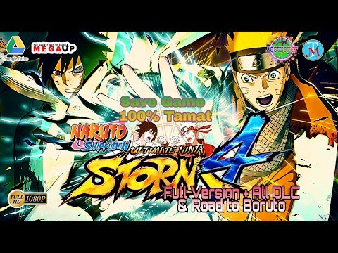 How To Download Naruto Ultimate Ninja Storm 4 Full Version + All DLC & Road To Boruto + Save Game