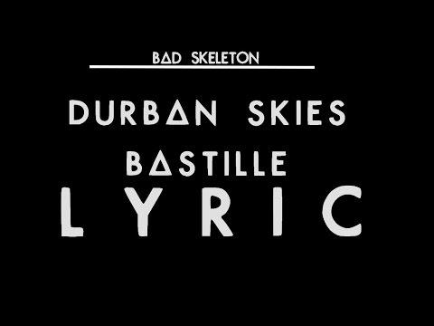 Durban Skies - Bastille - Lyrics