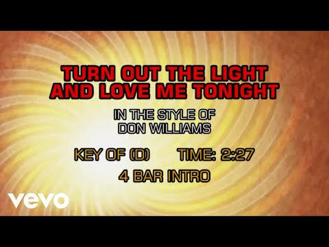 Don Williams - Turn Out The Light And Love Me Tonight (Karaoke)
