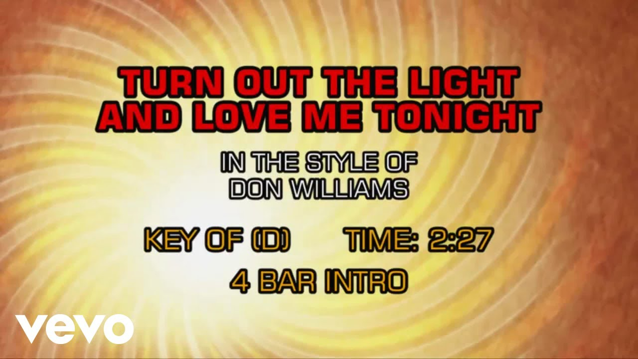 Turn Out Lights And Love Me Tonight