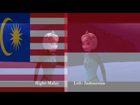 Frozen- Let It Go: Right- Malay Left- Indonesian