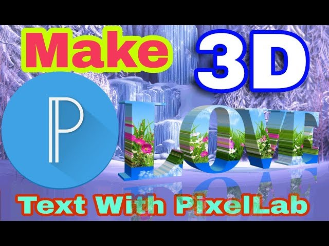 How to Make 3D text with pixellab  , 3D ?????? ??? ??? ???? ????? /