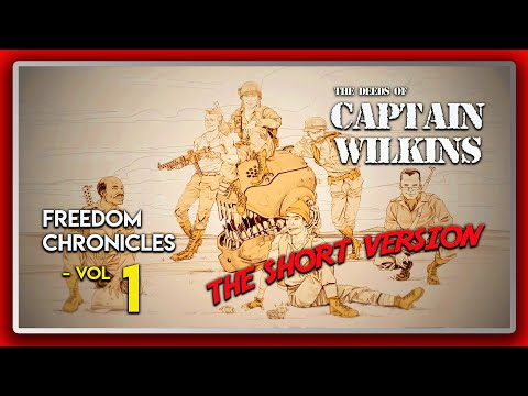 Wolfenstein 2 DLC: Freedom Chronicles: The Deeds of Captain Wilkins - Vol 1 (The Short Version) |