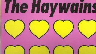 The Haywains - Boy Called Burden