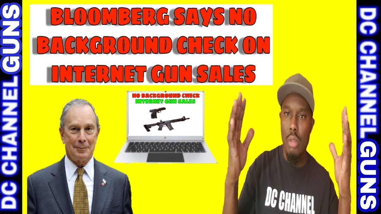 Bloomberg Seriously Misleads Citizens on Internet Firearms Sales | GUNS