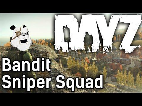 DayZ Standalone   Bandit Sniper Squad   with HybridPanda