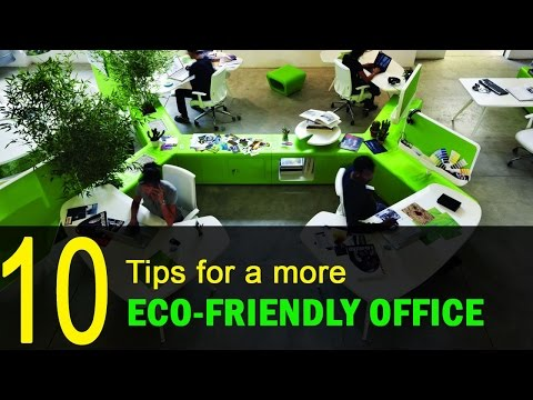 10 Tips For A More Eco-friendly Office