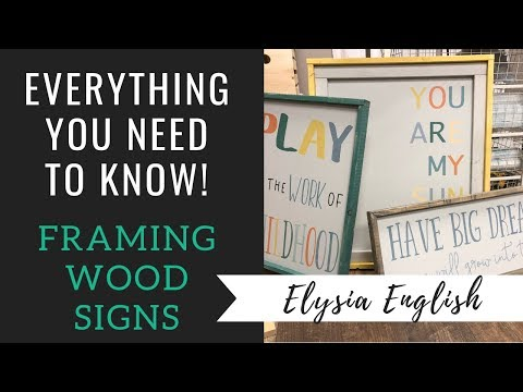 How To Frame Wood Signs | DIY Framing A Wood Sign | Sign Framing Tutorial