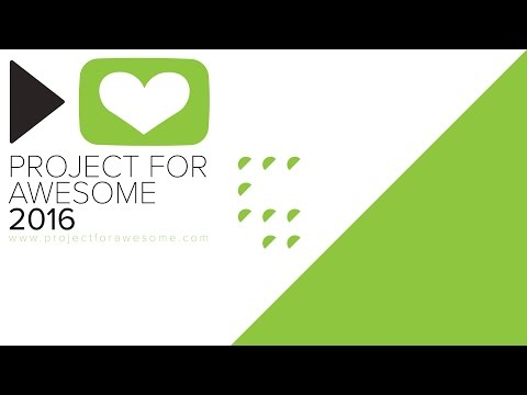 Project for Awesome 2016 - The Women's Global Empowerment Fund !
