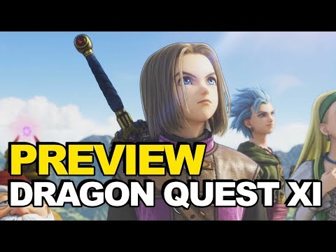 We Played Dragon Quest XI (Preview Spoiler: We Had A Blast!)