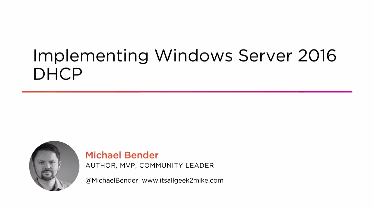 Implementing Windows Server 2016 DHCP | Pluralsight