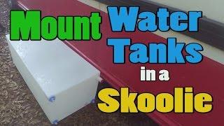 Install Water Tanks on Skoolie - School bus RV Conversion