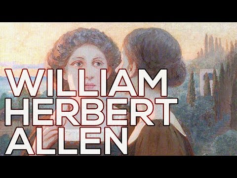 William Herbert Allen: A collection of 122 paintings (HD)