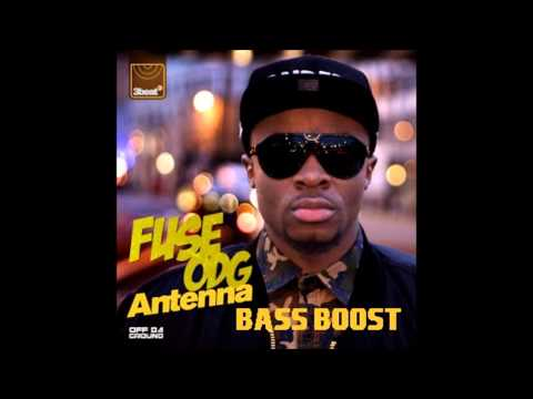 Fuse ODG - Antenna Ft. Wyclef Jean (Bass Boost)
