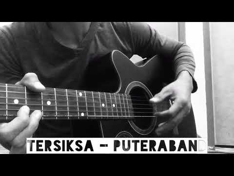 Tersiksa - Putera Band (cover by acap tarabas)