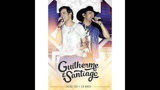 Guilherme & Santiago - 20 Anos Acústico (Show Completo)