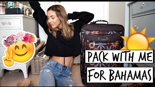 Pack With Me for BAHAMAS | 2017