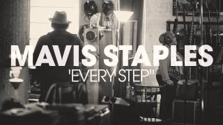 "Mavis Staples - ""Every Step"" (Full Album Stream)"