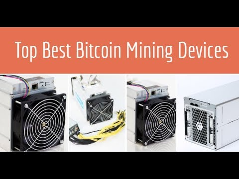 Top Best ASIC Devices For Bitcoin Mining -- Latest Mining Devices