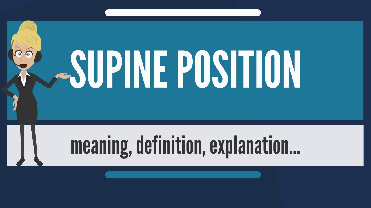 What Does Supine Position Mean