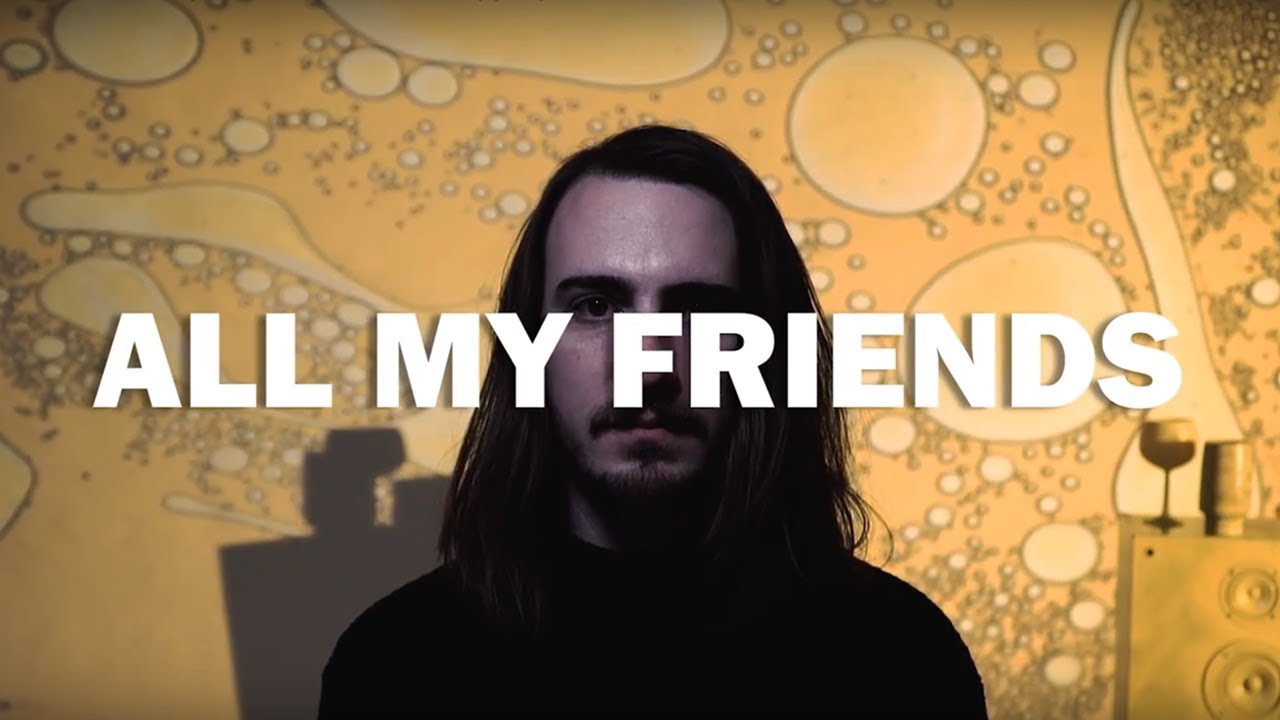 The No. 44 - All My Friends - Official Music Video