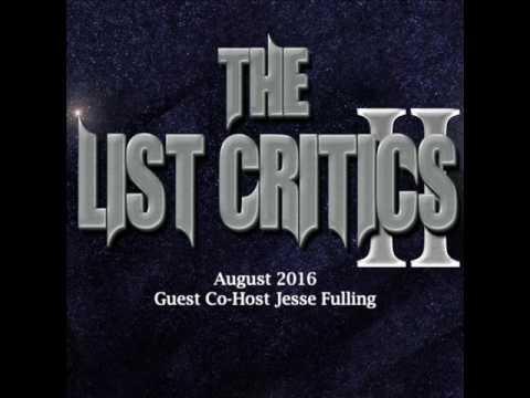 The List Critics II - August 2016
