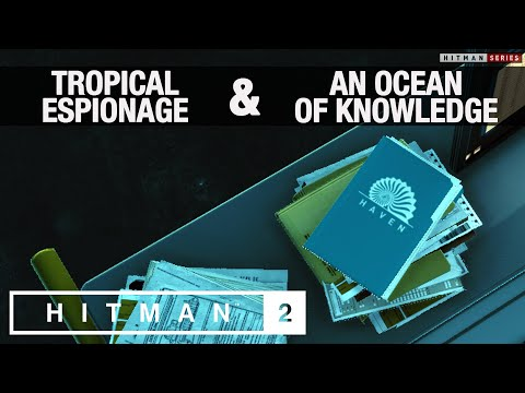 """HITMAN 2 - """"An Ocean Of Knowledge"""" & """"Tropical Espionage"""" Challenges"""