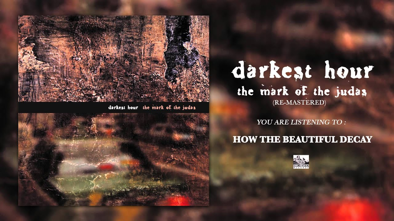 darkest-hour-how-the-beautiful-decay-re-mastered-sumerianrecords