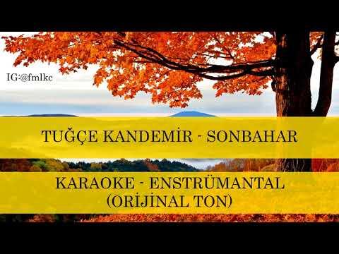 Tuğçe Kandemir - Sonbahar Karaoke Enstrümantal