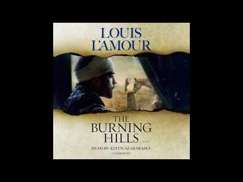 The Burning Hills by Louis L'Amour, read by Keith Szarabajka - Audiobook Excerpt